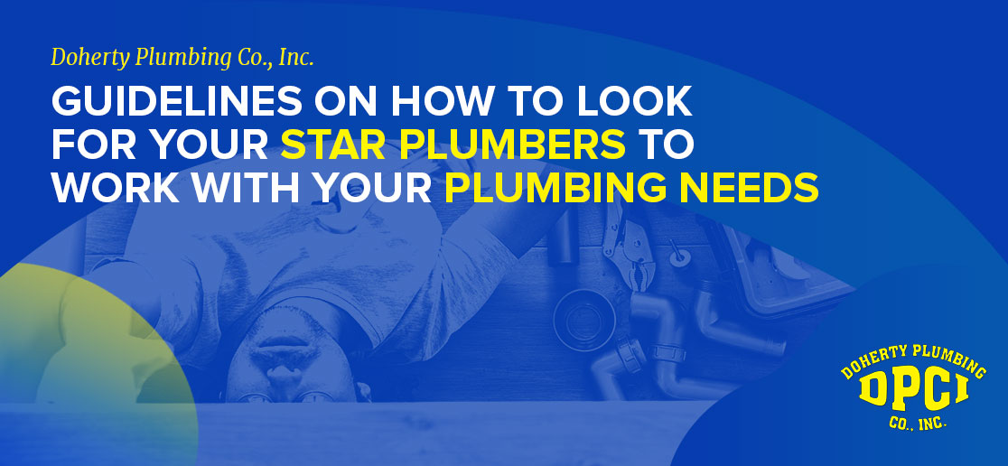 How to Hire a Star Plumber: Plumbing Questions to Ask Before Hiring