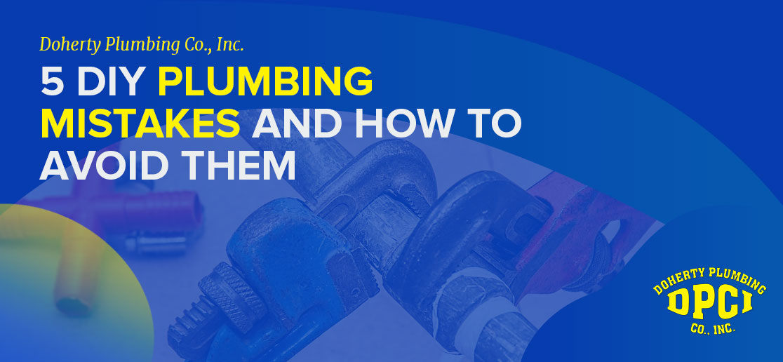 5 DIY Plumbing Mistakes And How To Avoid Them 1
