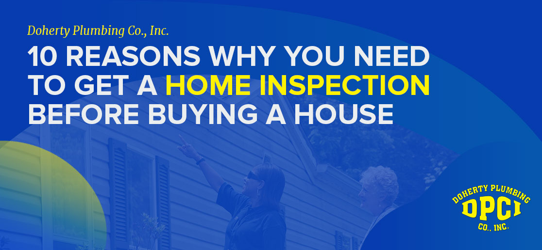 Reasons Why You Need Our Fairfax Plumber Home Inspection Services