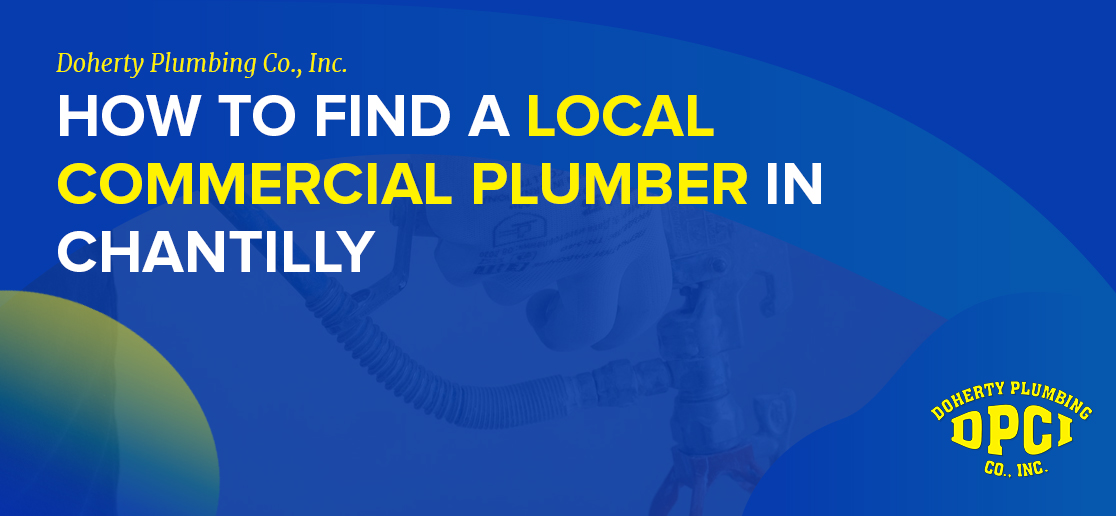 How to Find a Local Commercial Plumber in Chantilly 8