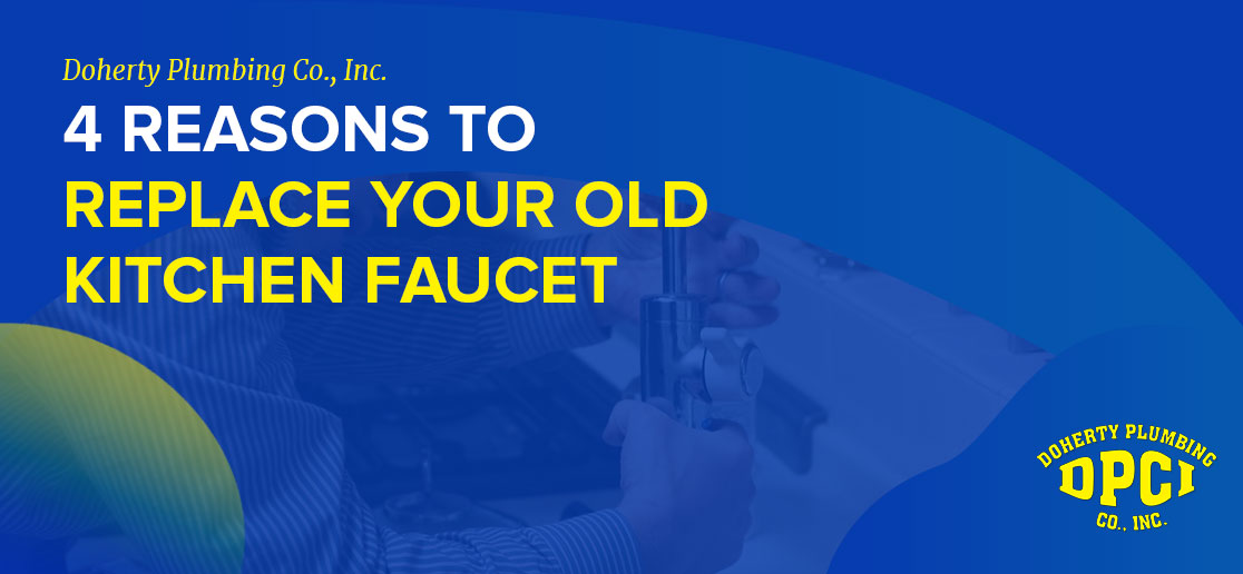 4 Reasons to Replace Your Old Kitchen Faucet 1